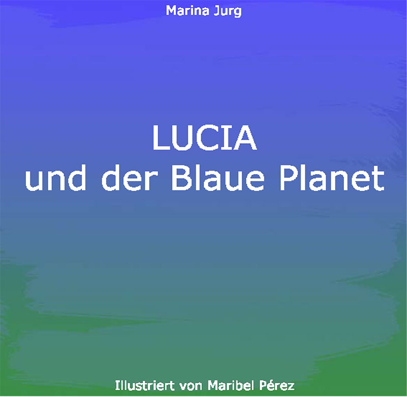 http://luciaandtheblueplanet.com/wp-content/uploads/2019/02/lucia_deutsch-5.jpg