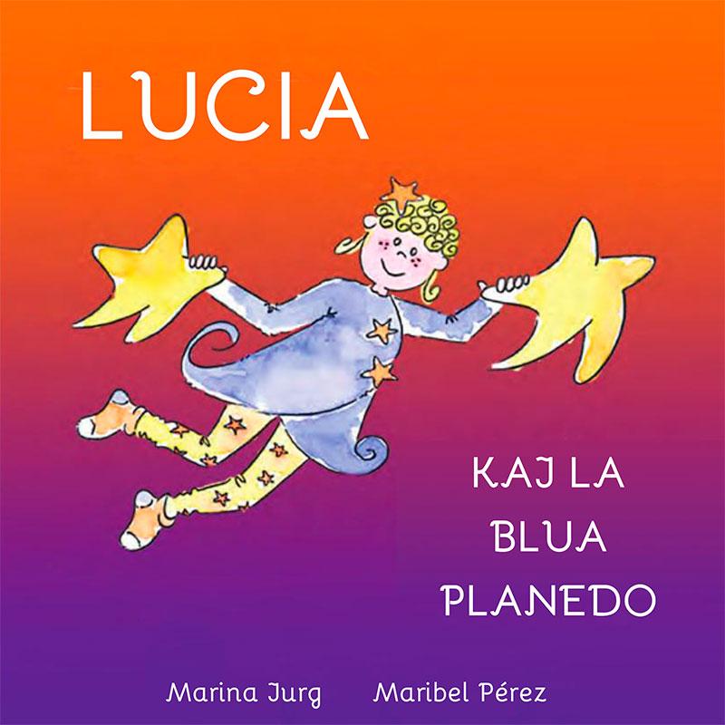 http://luciaandtheblueplanet.com/wp-content/uploads/2019/02/lucia_esperanto-1.jpg